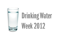 Drinking Water Week 2012